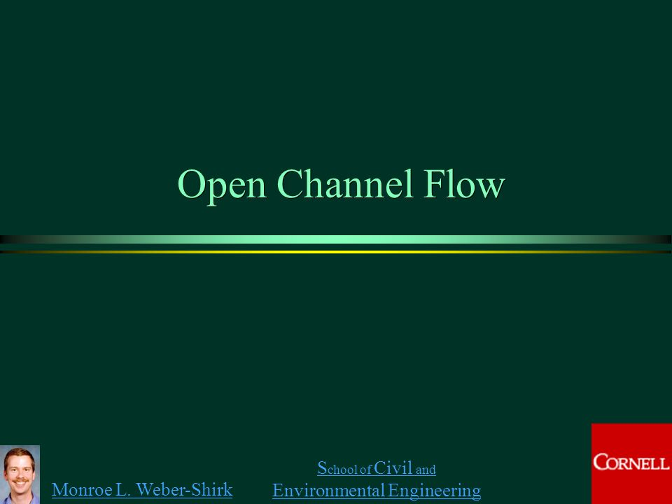 open channel flow Topic 8: open channel flow geomorphology of natural channels: geomorphology of natural c hannels concerns their shape and structure natural channels are of irregular.