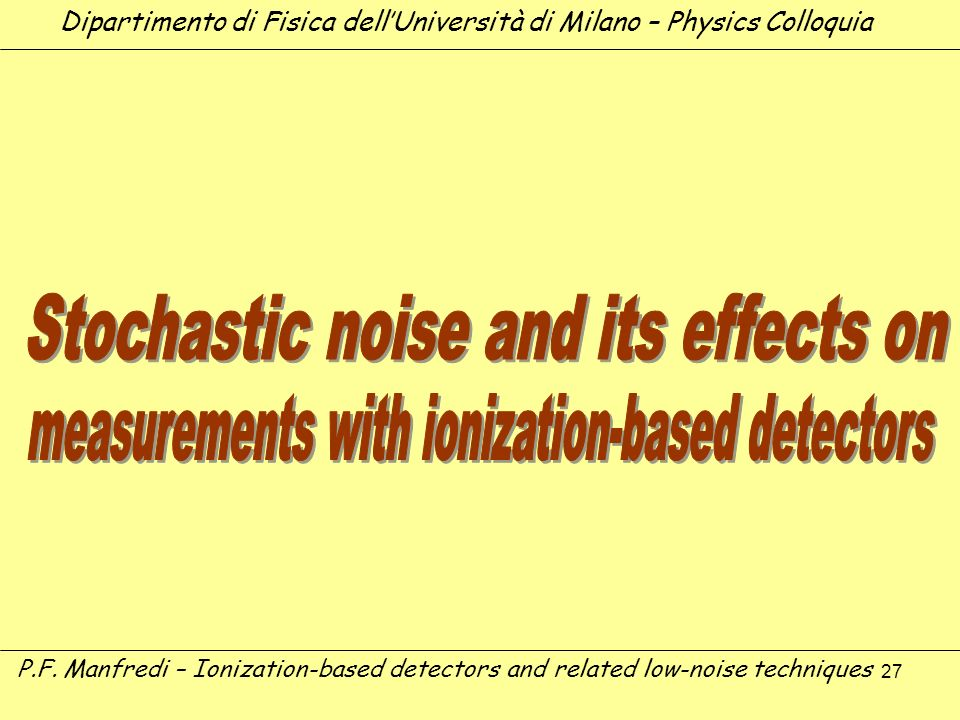 Stochastic noise and its effects on
