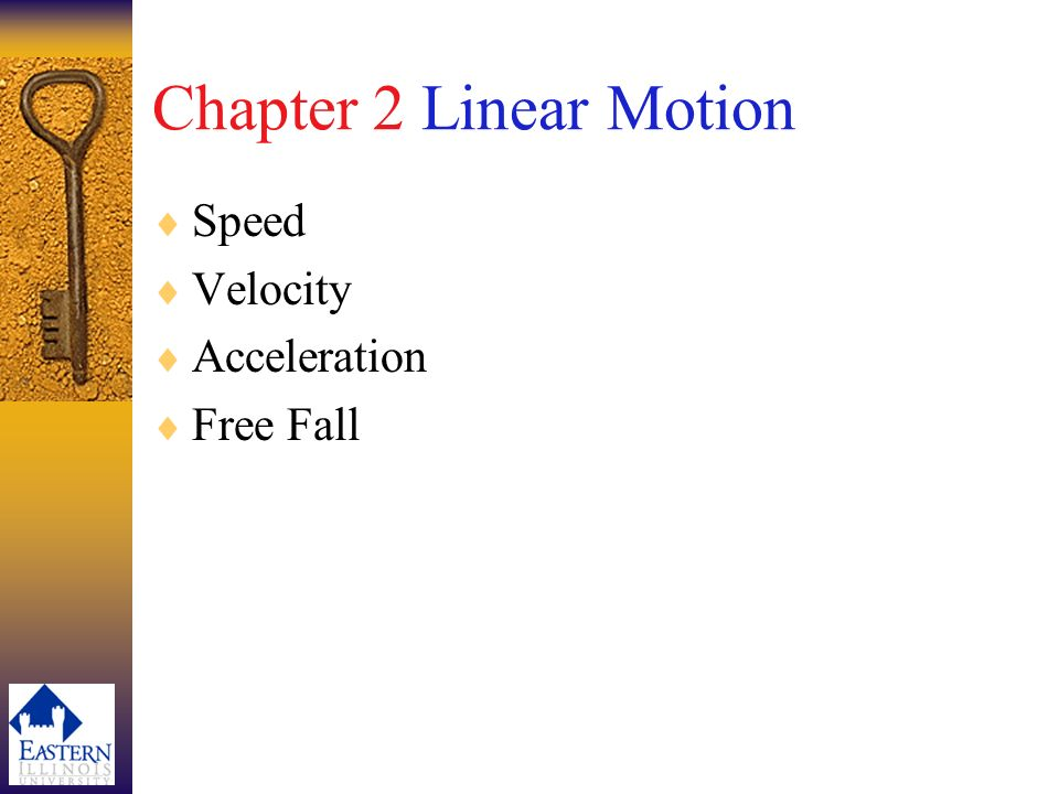 Chapter 2 Linear Motion Speed Velocity Acceleration Free Fall