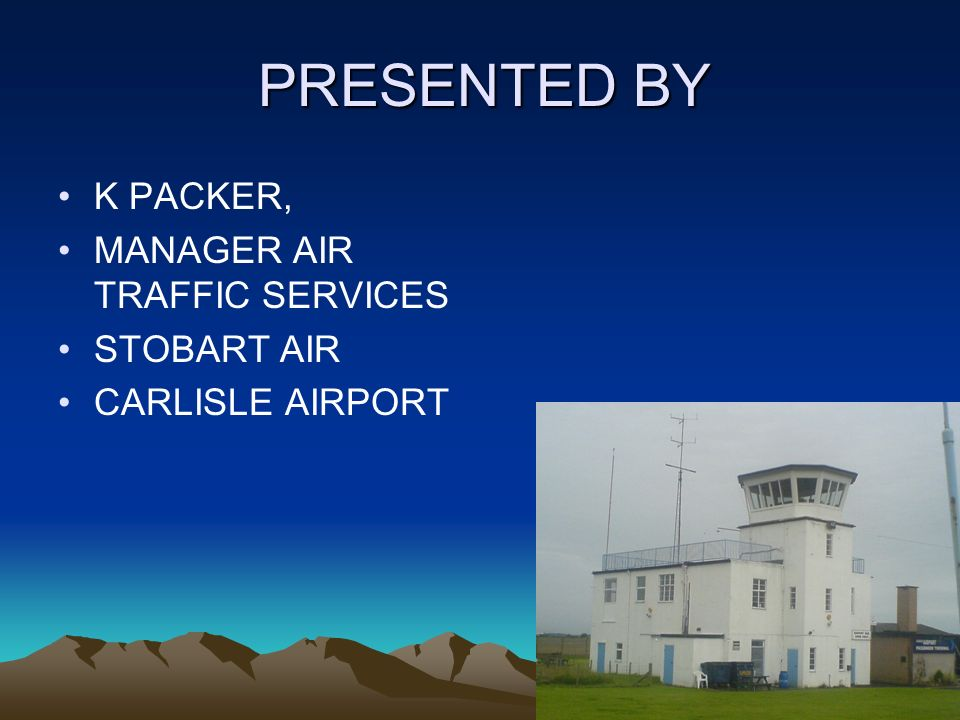 MANAGER AIR TRAFFIC SERVICES STOBART AIR CARLISLE AIRPORT