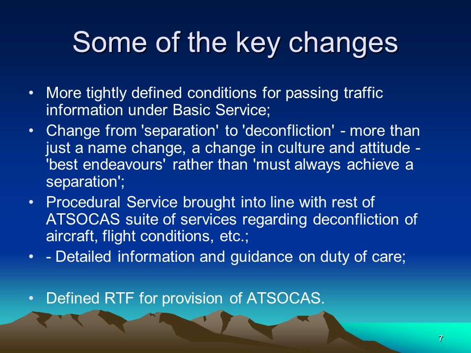 Some of the key changes More tightly defined conditions for passing traffic information under Basic Service;