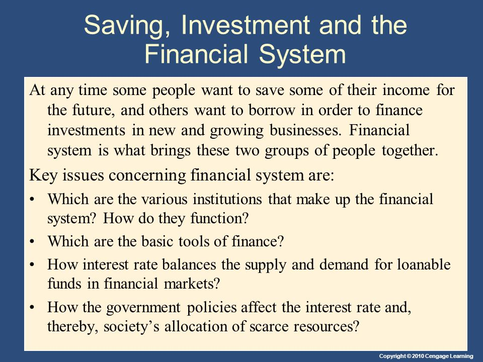 Saving, Investment and the Financial System