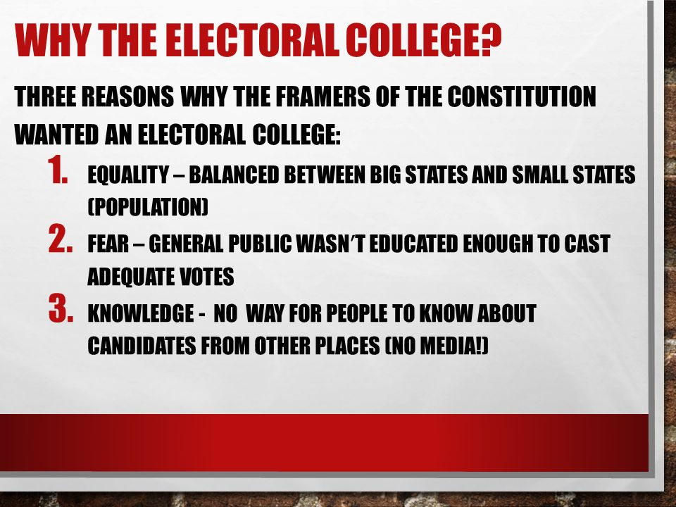 Why the Electoral College