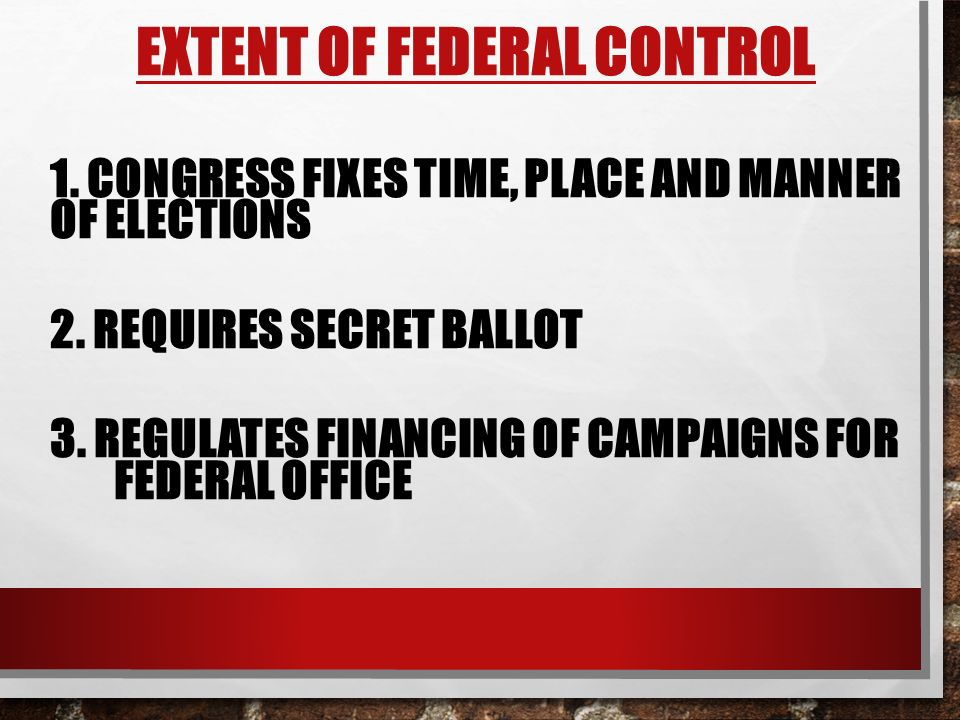 Extent of Federal Control