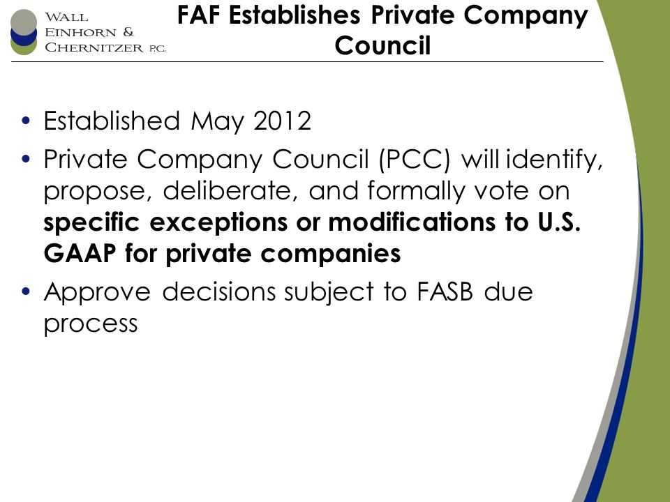 """the private company council A proposal of the private company council (""""goodwill update""""), we suggest that the fasb approve this update at the same time as the goodwill update."""