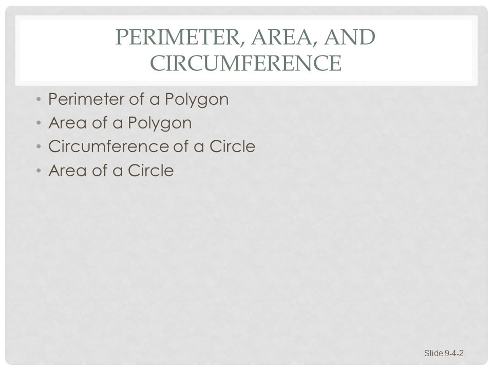Perimeter, Area, and Circumference