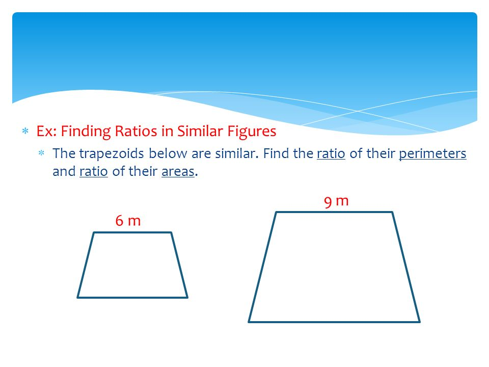 Chapter 10 section areas of parallelograms and triangles ppt ex finding ratios in similar figures ccuart Choice Image