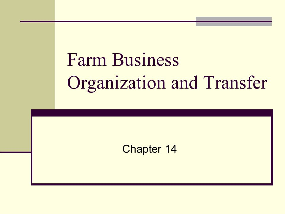 Farm Business Organization And Transfer Ppt Video Online Download