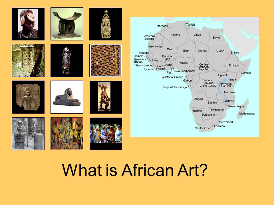 But first let as for a moment, consider what we mean by African arts.