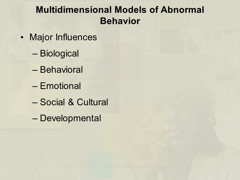 Multidimensional Models of Abnormal Behavior