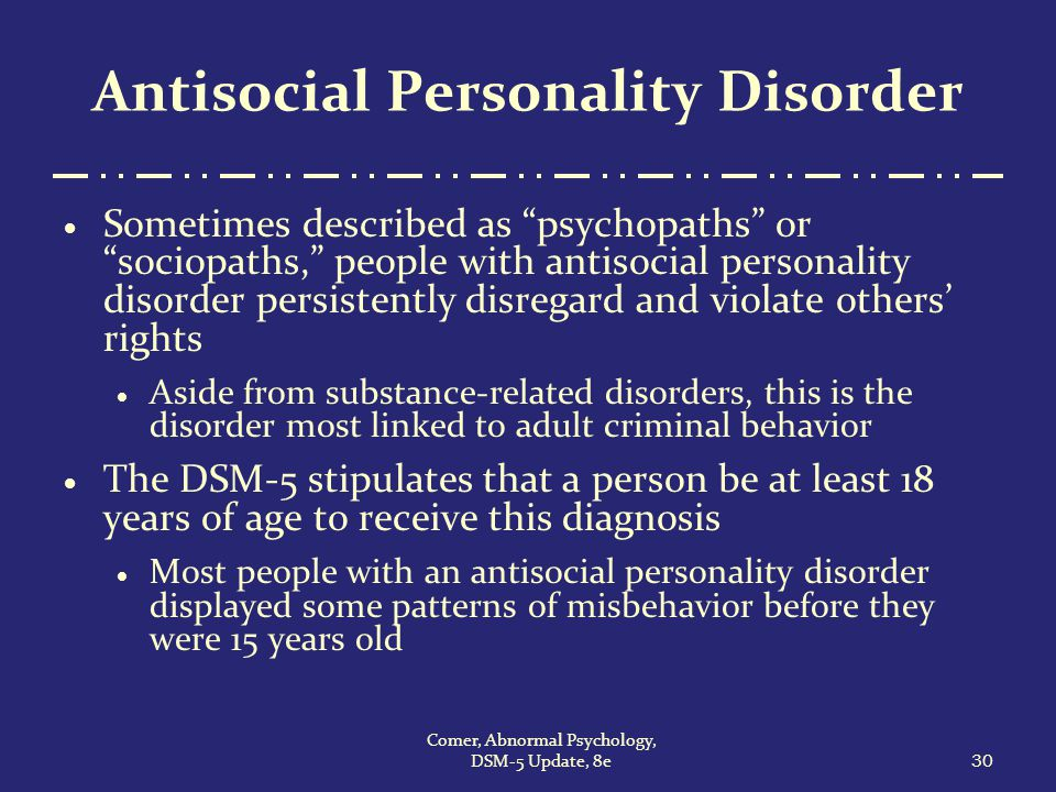the diagnostic criterias for antisocial personality disorder How is antisocial personality disorder diagnosed a diagnosis of aspd cannot  be made in people younger than 18 symptoms that.