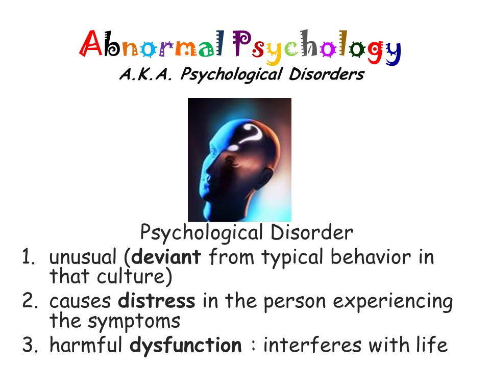abnormal psychology psychological disorder