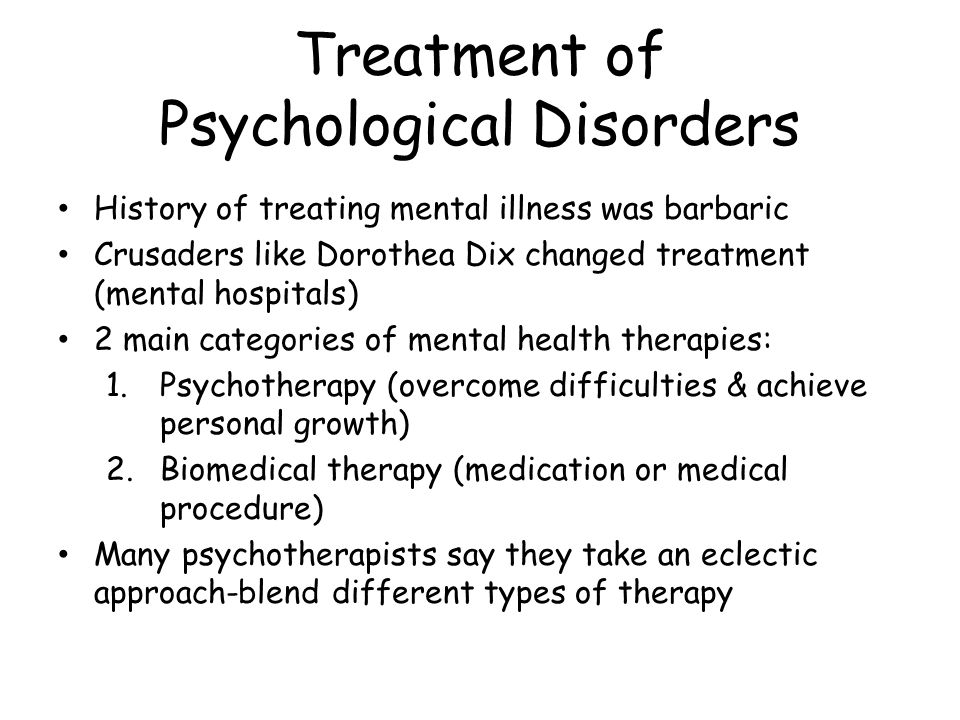treating mental illnesses psychology Considering the many forms of treatment for mental health disorders available today psychological treatment can occur in a variety of places.