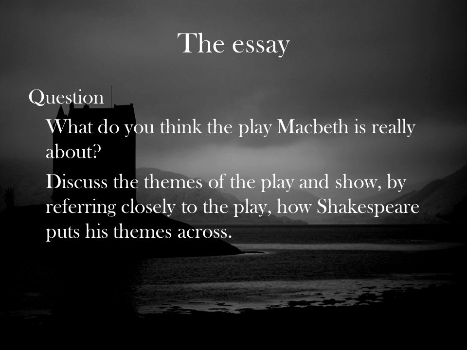 Essay on lady macbeth changes