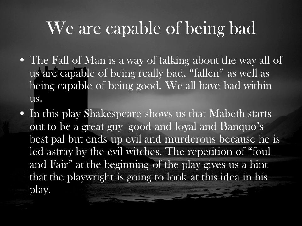 the major factors that led to macbeths downfall in the play macbeth The first and the most important factor, which causes macbeth to commit  at the  beginning of the play when she alludes that macbeth is a coward and that he.