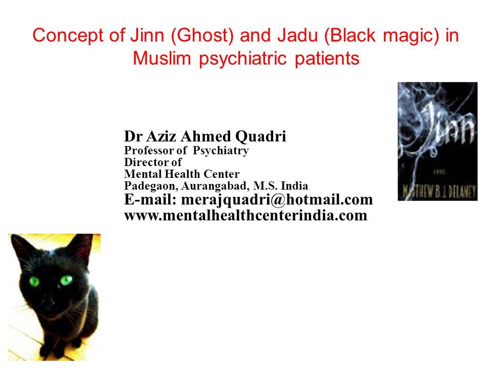 Dr Aziz Ahmed Quadri Professor of Psychiatry Director of