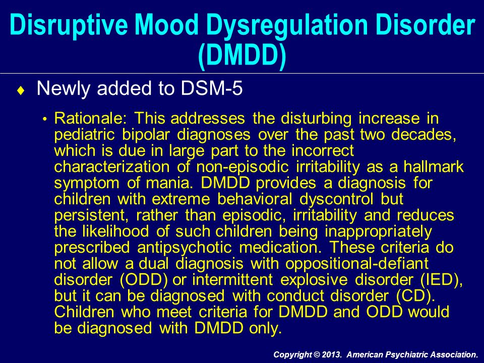 Disruptive Mood Dysregulation Disorder Treatment DSM-5: Classification,...