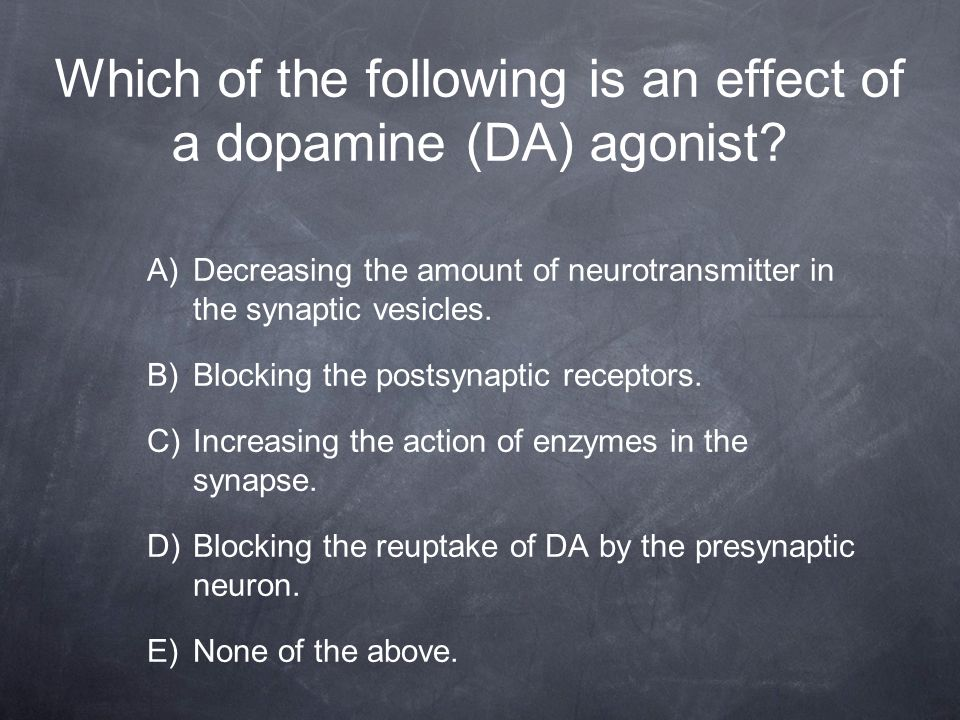 Which of the following is an effect of a dopamine (DA) agonist