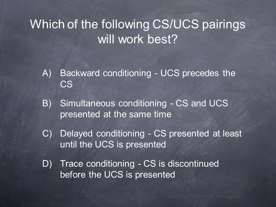 Which of the following CS/UCS pairings will work best