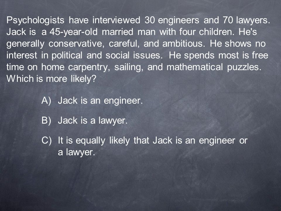 It is equally likely that Jack is an engineer or a lawyer.