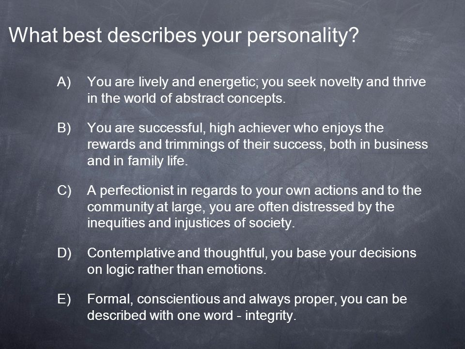 What best describes your personality