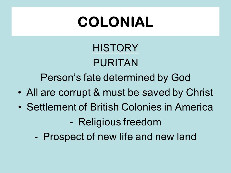 Puritan and colonial values in the writings of anne bradstreet mary rowlandson and jonathan edwards