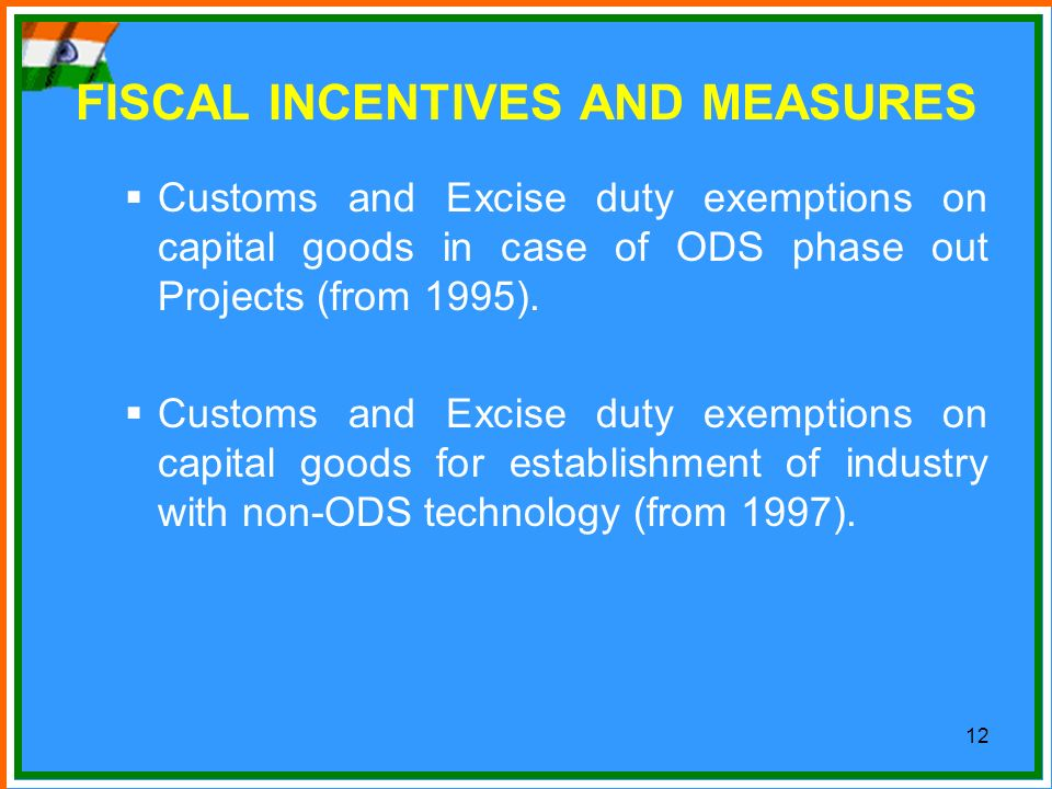 FISCAL INCENTIVES AND MEASURES