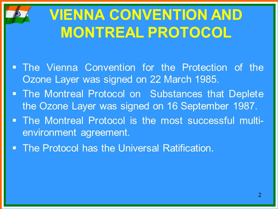 VIENNA CONVENTION AND MONTREAL PROTOCOL