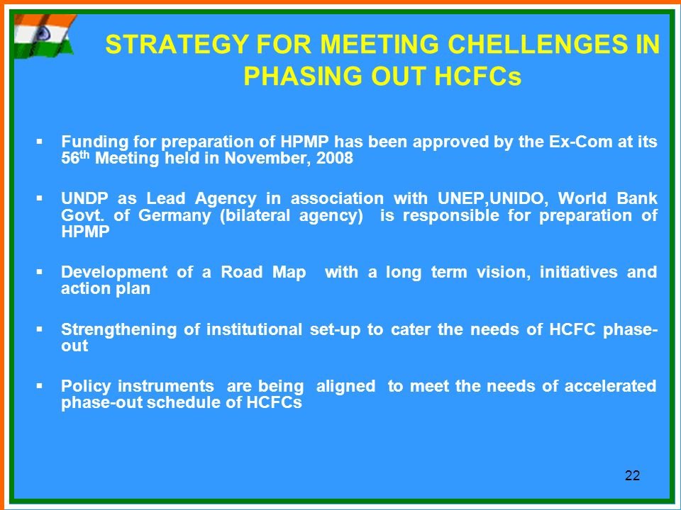 STRATEGY FOR MEETING CHELLENGES IN PHASING OUT HCFCs