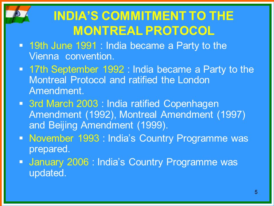 INDIA'S COMMITMENT TO THE MONTREAL PROTOCOL