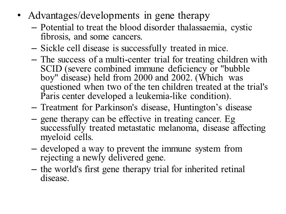pro gene therapy essay Gene therapy is a type of alternative healing technique that uses a patient's own genes to treat or prevent a certain disease according to medical experts, if the technology is perfected, gene therapy could one day make drugs and surgeries obsolete.