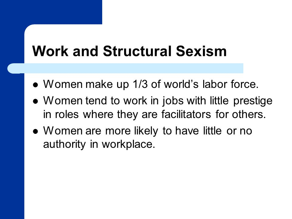 Work and Structural Sexism