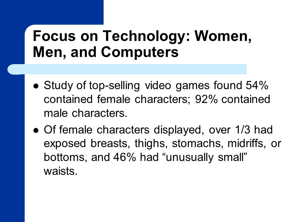 Focus on Technology: Women, Men, and Computers