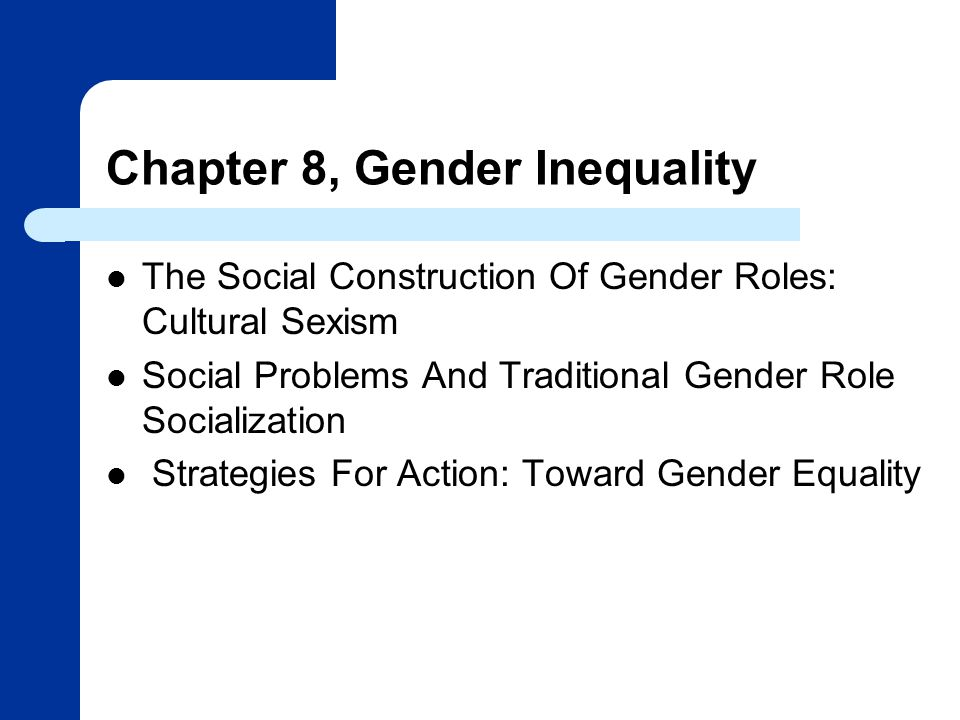 Chapter 8, Gender Inequality