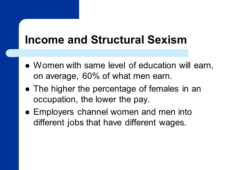 Income and Structural Sexism