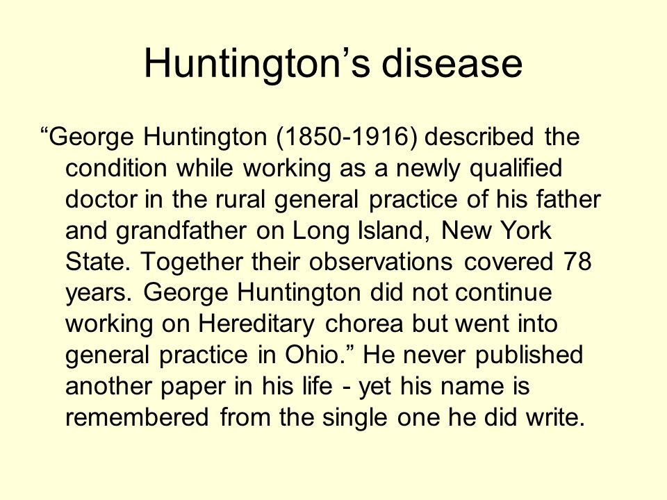 essay on huntingtons disease Compare and contrast the neurological disorders of parkinson's huntington's disease is caused stage of the disease but this essay will focus.