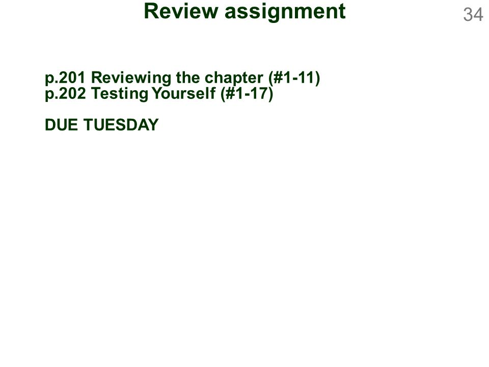Review assignment p.201 Reviewing the chapter (#1-11)