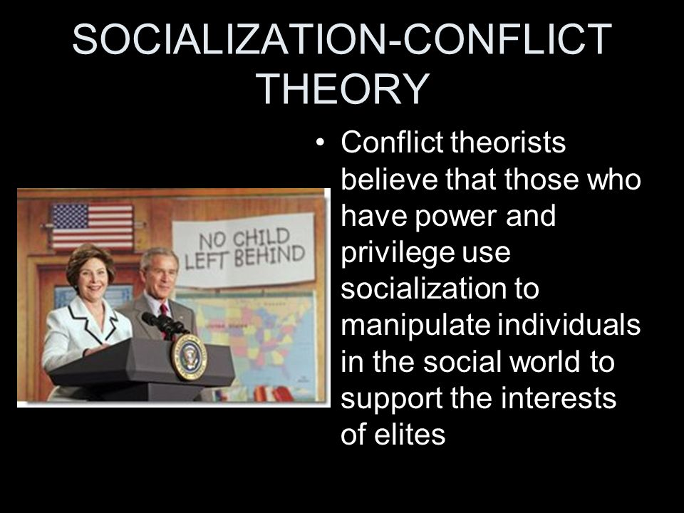 SOCIALIZATION-CONFLICT THEORY