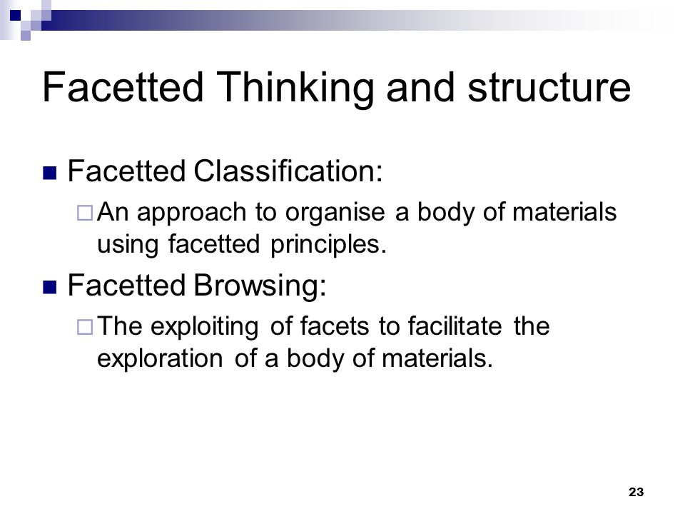 Facetted Thinking and structure
