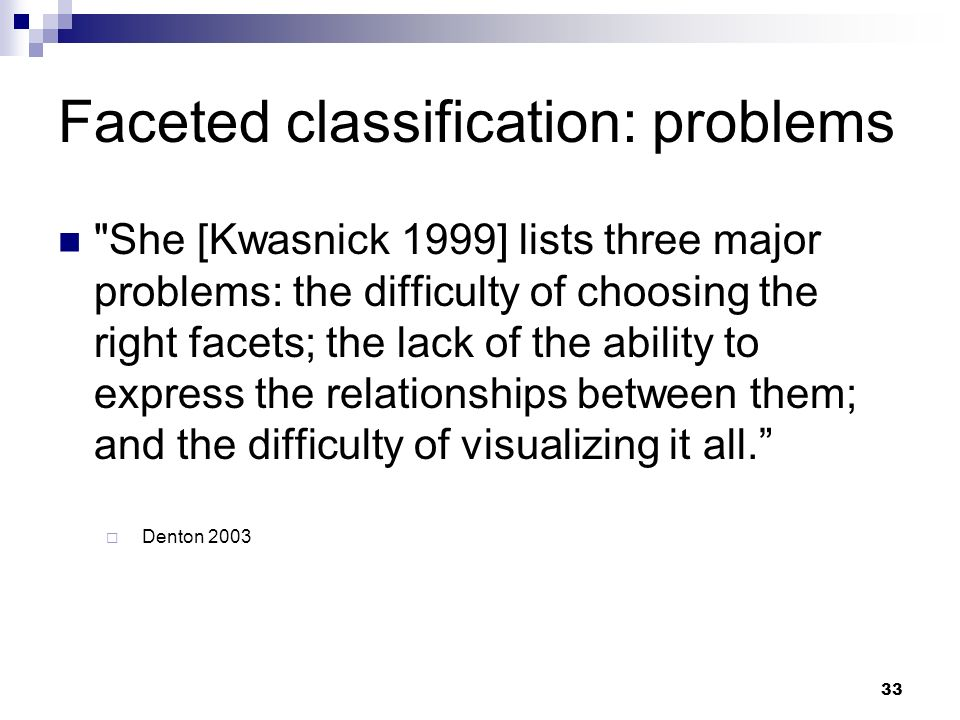 Faceted classification: problems