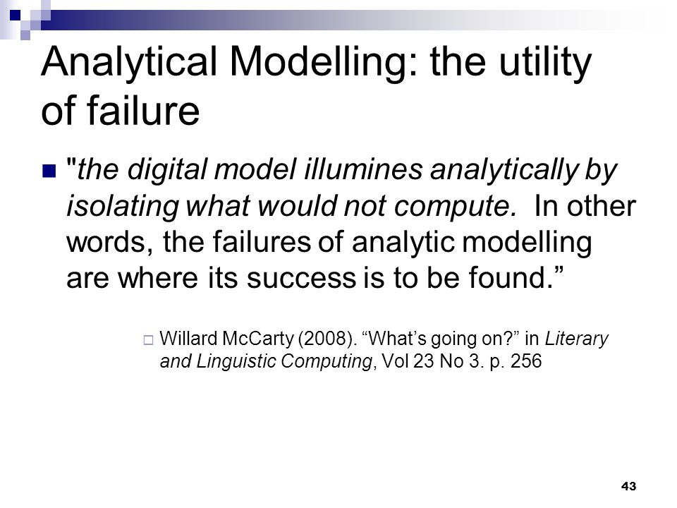 Analytical Modelling: the utility of failure