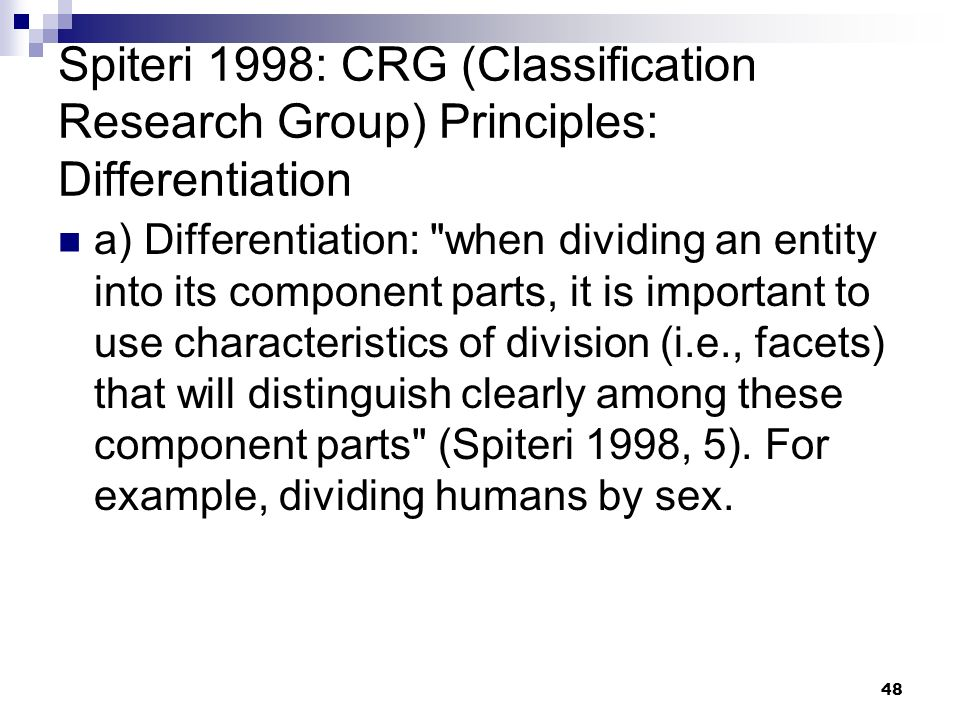 Spiteri 1998: CRG (Classification Research Group) Principles: Differentiation