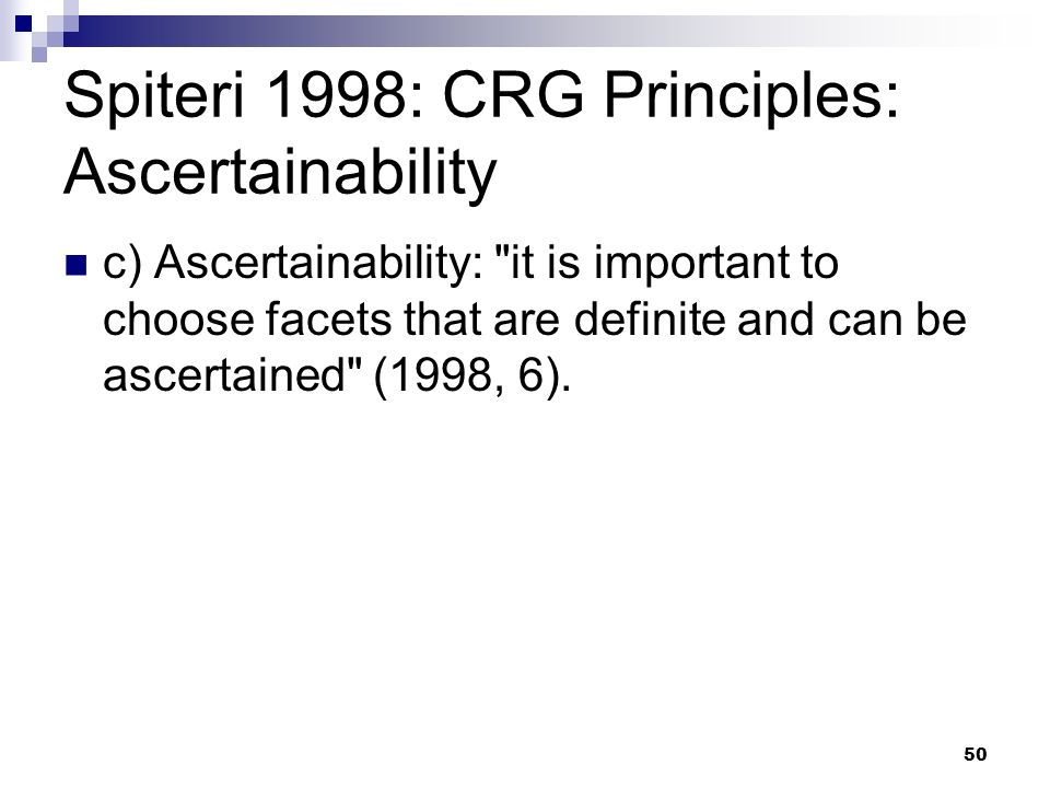 Spiteri 1998: CRG Principles: Ascertainability