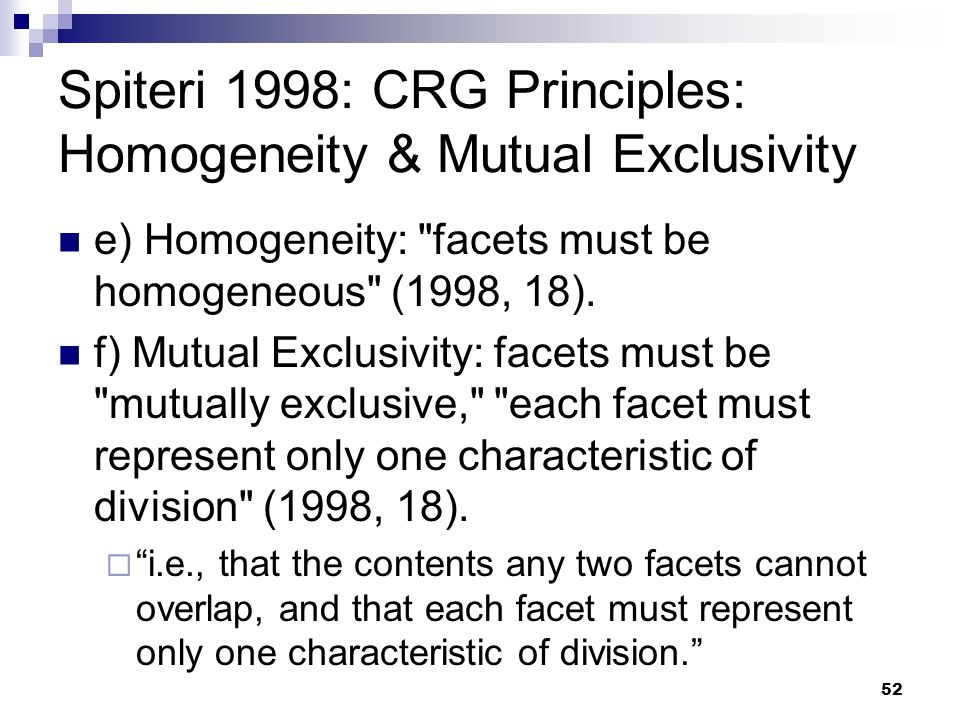 Spiteri 1998: CRG Principles: Homogeneity & Mutual Exclusivity