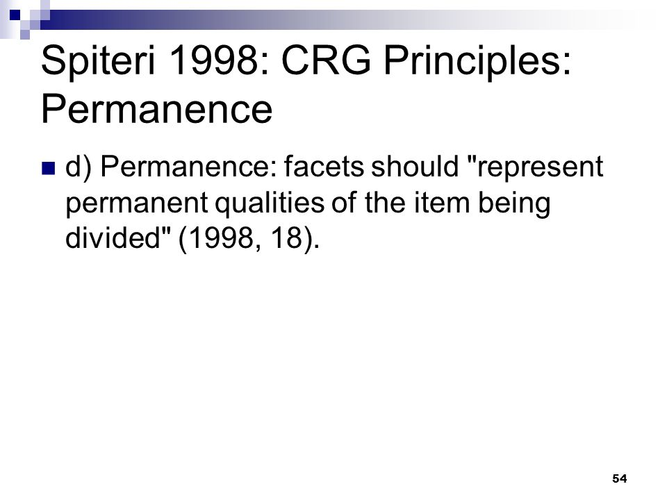 Spiteri 1998: CRG Principles: Permanence