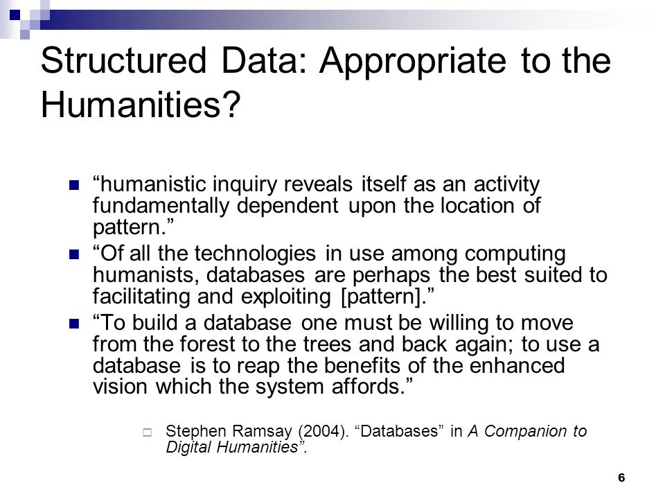 Structured Data: Appropriate to the Humanities