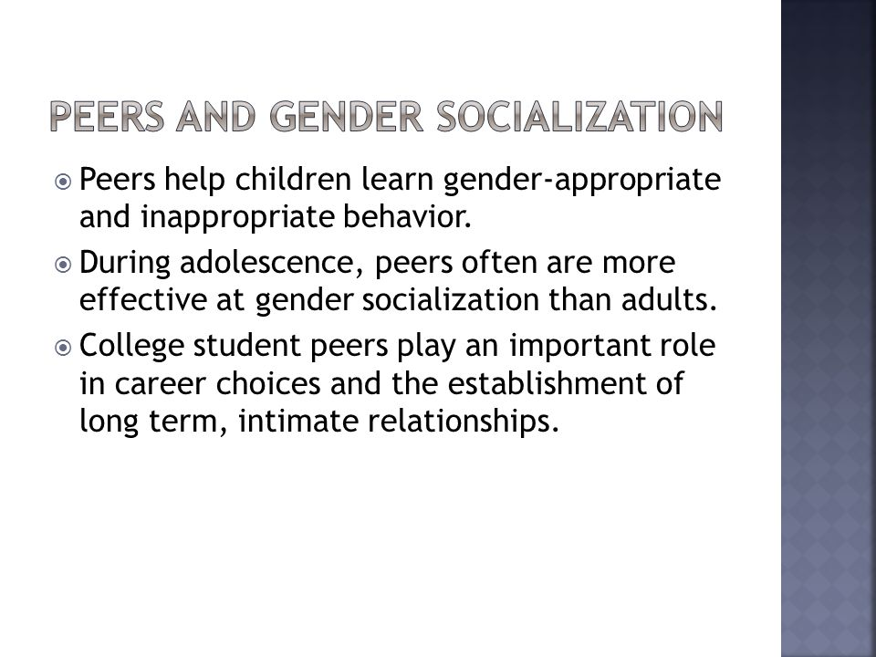 Peers and Gender Socialization