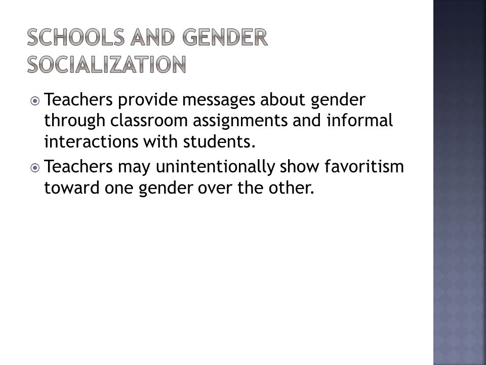 Schools and Gender Socialization