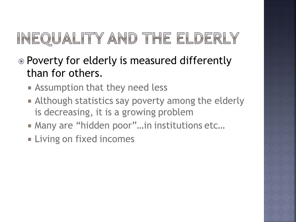 Inequality and the Elderly