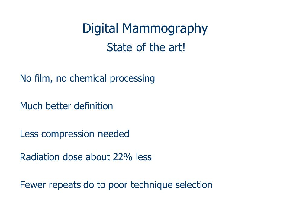 Mammography radiographic studies of the breast 9 24 2014 for State of the art meaning